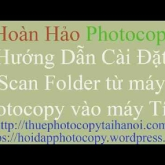 cách cài đặt scan folder cho máy photocopy ricoh