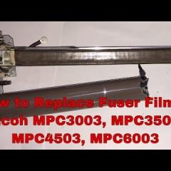 Hướng dẫn thay fusing bell film sấy ricoh mp 203/2503/3003/3503/4503/5503